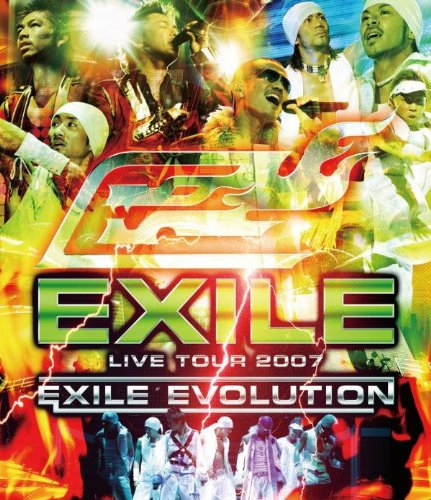 EXILE LIVE TOUR 2007 EXILE EVOLUTION [Blu-ray]